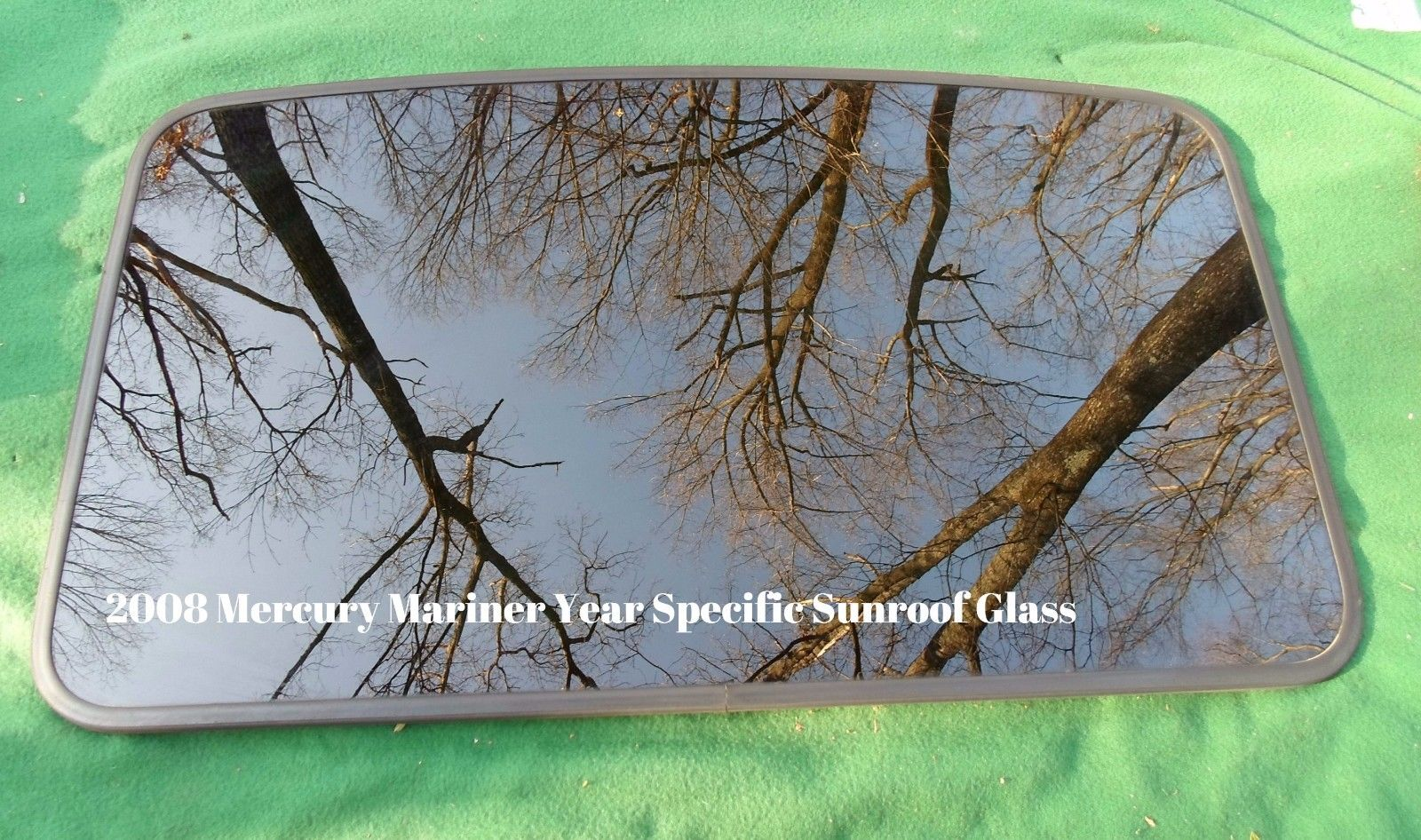 2008 <em>MERCURY</em> MARINER  YEAR SPECIFIC SUNROOF GLASS PANEL OEM FREE SHIPPING!