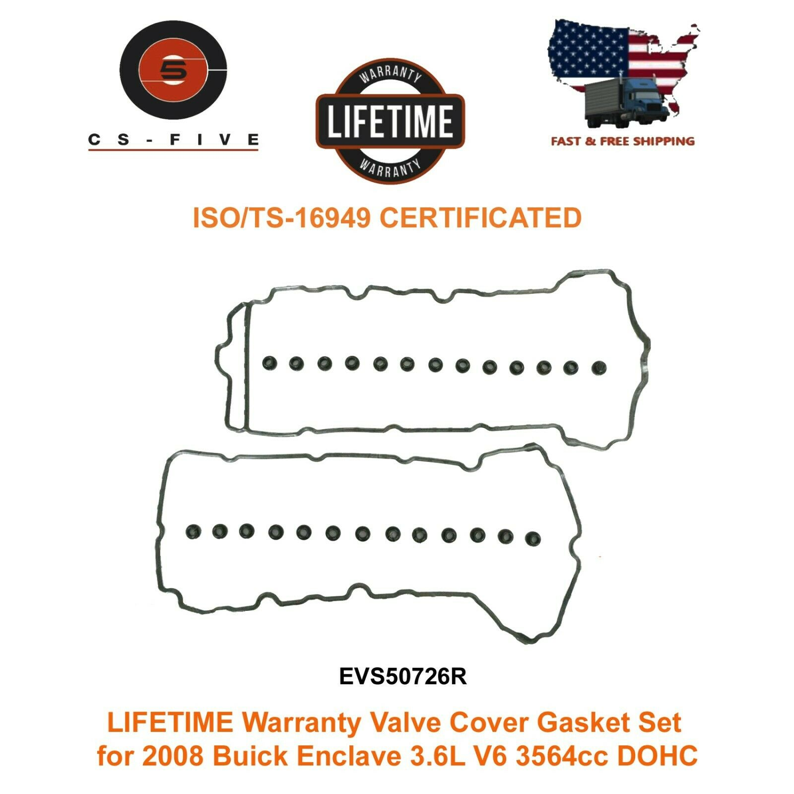 LIFETIME Warranty Valve Cover Gasket Set for 2008 Buick Enclave 3.6L V6 3564cc  VS50726R EVS50726R