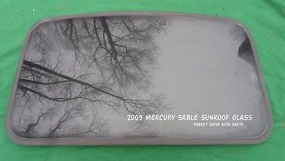 2003 <em>MERCURY</em> SABLE YEAR SPECIFIC SUNROOF GLASS OEM NO ACCIDENT!  FREE SHIPPING!